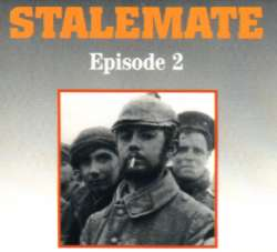Episode Two: Stalemate