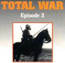 Episode Three: Total War