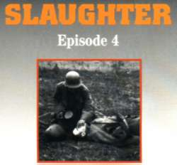 Episode Four: Slaughter