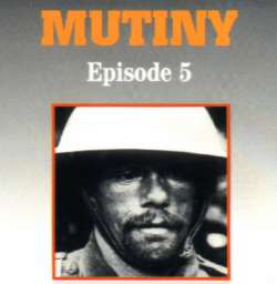 Episode Five: Mutiny