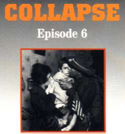 Episode Six: Collapse